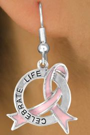 """<Br>               EXCLUSIVELY OURS!!<Br>          AN ALLAN ROBIN DESIGN!!<Br>   CLICK HERE TO SEE 120+ EXCITING<BR>     CHANGES THAT YOU CAN MAKE!<BR>                 LEAD & NICKEL FREE!!<BR>   W634SE - """"CELEBRATE LIFE"""" PINK<Br>AWARENESS RIBBON DISC EARRINGS<Br>                FROM $3.45 TO $8.50"""