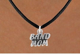 "<bR>              EXCLUSIVELY OURS!!<Br>         AN ALLAN ROBIN DESIGN!!<BR>CLICK HERE TO SEE 120+ EXCITING<BR>  CHANGES THAT YOU CAN MAKE!<BR>             LEAD & NICKEL FREE!!<BR>       W638SN - ""BAND MOM"" &<BR>       NECKLACE AS LOW AS $4.50"