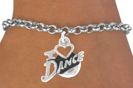 """<bR>              EXCLUSIVELY OURS!!<Br>        AN ALLAN ROBIN DESIGN!!<BR>CLICK HERE TO SEE 120+ EXCITING<BR>  CHANGES THAT YOU CAN MAKE!<BR>             LEAD & NICKEL FREE!!<BR>        W639SB - """"I LOVE DANCE""""<Br>     & BRACELET AS LOW AS $4.50"""