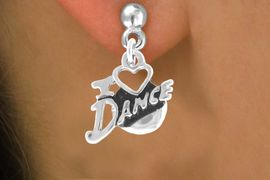 """<bR>                EXCLUSIVELY OURS!!<Br>          AN ALLAN ROBIN DESIGN!!<BR> CLICK HERE TO SEE 120+ EXCITING<BR>    CHANGES THAT YOU CAN MAKE!<BR>               LEAD & NICKEL FREE!!<BR>         W639SE - """"I LOVE DANCE""""<Br>      & EARRINGS FROM $4.50 TO $8.35"""