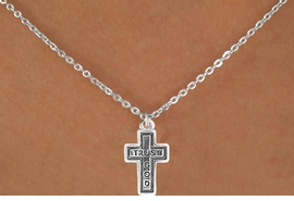 "<bR>               EXCLUSIVELY OURS!!<Br>          AN ALLAN ROBIN DESIGN!!<BR>CLICK HERE TO SEE 120+ EXCITING<BR>   CHANGES THAT YOU CAN MAKE!<BR>              LEAD & NICKEL FREE!!<BR>   W648SN - ""TRUST GOD"" CROSS<BR>  & NECKLACE FROM $4.50 TO $8.35<BR>                      �2009 CineCorp"