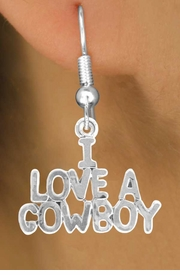 "<bR>                EXCLUSIVELY OURS!!<Br>          AN ALLAN ROBIN DESIGN!!<BR> CLICK HERE TO SEE 120+ EXCITING<BR>    CHANGES THAT YOU CAN MAKE!<BR>               LEAD & NICKEL FREE!!<BR>     W650SE - ""I LOVE A COWBOY""<BR> & EARRINGS FROM $4.50 TO $8.35"