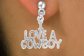 """<bR>                EXCLUSIVELY OURS!!<Br>          AN ALLAN ROBIN DESIGN!!<BR> CLICK HERE TO SEE 120+ EXCITING<BR>    CHANGES THAT YOU CAN MAKE!<BR>               LEAD & NICKEL FREE!!<BR>     W650SE - """"I LOVE A COWBOY""""<BR> & EARRINGS FROM $4.50 TO $8.35"""