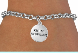 """<bR>                    EXCLUSIVELY OURS!!<Br>              AN ALLAN ROBIN DESIGN!!<BR>     CLICK HERE TO SEE 120+ EXCITING<BR>        CHANGES THAT YOU CAN MAKE!<BR>                  LEAD & NICKEL FREE!!<BR>W663SB -  """"KEEP MY HUSBAND SAFE""""<Br>DISC & BRACELET FROM $4.50 TO $8.35"""