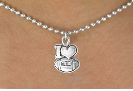 "<bR>                 EXCLUSIVELY OURS!!<Br>           AN ALLAN ROBIN DESIGN!!<BR>  CLICK HERE TO SEE 120+ EXCITING<BR>     CHANGES THAT YOU CAN MAKE!<BR>                LEAD & NICKEL FREE!!<BR>     W679SN - ""I LOVE FOOTBALL"" &<BR>     NECKLACE FROM $4.50 TO $8.35"