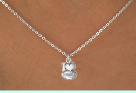 """<bR>                 EXCLUSIVELY OURS!!<Br>           AN ALLAN ROBIN DESIGN!!<BR>  CLICK HERE TO SEE 120+ EXCITING<BR>     CHANGES THAT YOU CAN MAKE!<BR>                LEAD & NICKEL FREE!!<BR>     W679SN - """"I LOVE FOOTBALL"""" &<BR>     NECKLACE FROM $4.50 TO $8.35"""