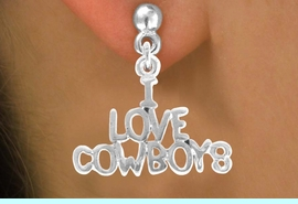 """<bR>                EXCLUSIVELY OURS!!<Br>          AN ALLAN ROBIN DESIGN!!<BR> CLICK HERE TO SEE 120+ EXCITING<BR>    CHANGES THAT YOU CAN MAKE!<BR>               LEAD & NICKEL FREE!!<BR>      W691SE - """"I LOVE COWBOYS""""<BR> & EARRINGS FROM $4.50 TO $8.35"""