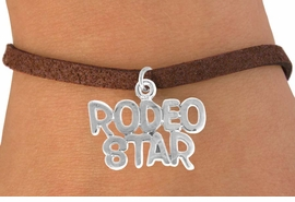 "<bR>               EXCLUSIVELY OURS!!<Br>         AN ALLAN ROBIN DESIGN!!<BR> CLICK HERE TO SEE 120+ EXCITING<BR>    CHANGES THAT YOU CAN MAKE!<BR>              LEAD & NICKEL FREE!!<BR> W692SB - ""RODEO STAR"" CHARM<Br> & BRACELET FROM $4.50 TO $8.35"