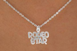 """<bR>                 EXCLUSIVELY OURS!!<Br>           AN ALLAN ROBIN DESIGN!!<BR>  CLICK HERE TO SEE 120+ EXCITING<BR>     CHANGES THAT YOU CAN MAKE!<BR>                LEAD & NICKEL FREE!!<BR>   W692SN - """"RODEO STAR"""" CHARM<BR>   & NECKLACE FROM $4.50 TO $8.35"""