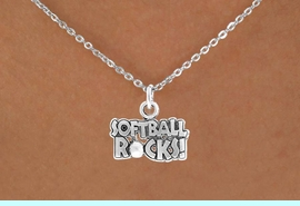 """<bR>               EXCLUSIVELY OURS!!<Br>         AN ALLAN ROBIN DESIGN!!<BR>CLICK HERE TO SEE 120+ EXCITING<BR>   CHANGES THAT YOU CAN MAKE!<BR>              LEAD & NICKEL FREE!!<BR>   W715SN - """"SOFTBALL ROCKS""""� &<BR>   NECKLACE FROM $4.50 TO $8.35<bR>                               &#169;2010"""