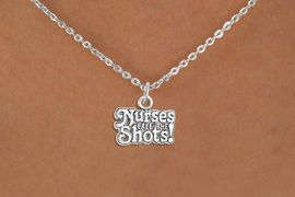 """<bR>                  EXCLUSIVELY OURS!!<Br>            AN ALLAN ROBIN DESIGN!!<BR>   CLICK HERE TO SEE 120+ EXCITING<BR>      CHANGES THAT YOU CAN MAKE!<BR>                 LEAD & NICKEL FREE!!<BR>W751SN - """"NURSES CALL THE SHOTS""""<BR>    & NECKLACE FROM $4.50 TO $8.35"""