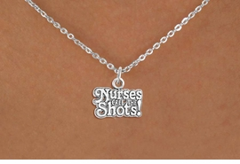 "<bR>                  EXCLUSIVELY OURS!!<Br>            AN ALLAN ROBIN DESIGN!!<BR>   CLICK HERE TO SEE 120+ EXCITING<BR>      CHANGES THAT YOU CAN MAKE!<BR>                 LEAD & NICKEL FREE!!<BR>W751SN - ""NURSES CALL THE SHOTS""<BR>    & NECKLACE FROM $4.50 TO $8.35"
