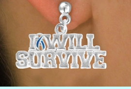 """<bR>               EXCLUSIVELY OURS!!<Br>         AN ALLAN ROBIN DESIGN!!<BR>CLICK HERE TO SEE 120+ EXCITING<BR>   CHANGES THAT YOU CAN MAKE!<BR>               LEAD & NICKEL FREE!!<BR> W822SE - """"I WILL SURVIVE"""" TEAL<Br> AWARENESS RIBBON & EARRINGS<Br>              FROM $4.50 TO $8.35"""