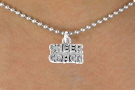 "<bR>               EXCLUSIVELY OURS!!<Br>         AN ALLAN ROBIN DESIGN!!<BR>CLICK HERE TO SEE 500+ EXCITING<BR>   CHANGES THAT YOU CAN MAKE!<BR>              LEAD & NICKEL FREE!!<BR>  W838SN - ""CHEER COACH"" CHARM<Br>        NECKLACE FROM $4.50 TO $8.35"