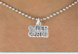 """<bR>               EXCLUSIVELY OURS!!<Br>         AN ALLAN ROBIN DESIGN!!<BR>CLICK HERE TO SEE 500+ EXCITING<BR>   CHANGES THAT YOU CAN MAKE!<BR>              LEAD & NICKEL FREE!!<BR>  W838SN - """"CHEER COACH"""" CHARM<Br>        NECKLACE FROM $4.50 TO $8.35"""