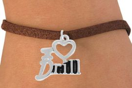 """<bR>               EXCLUSIVELY OURS!!<BR>         AN ALLAN ROBIN DESIGN!!<BR>CLICK HERE TO SEE 500+ EXCITING<BR>   CHANGES THAT YOU CAN MAKE!<BR>              LEAD & NICKEL FREE!!<BR>        W844SB - """"I LOVE DRILL""""<Br>  BRACELET FROM $4.50 TO $8.35"""