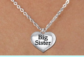 """<bR>               EXCLUSIVELY OURS!!<BR>         AN ALLAN ROBIN DESIGN!!<BR>CLICK HERE TO SEE 600+ EXCITING<BR>   CHANGES THAT YOU CAN MAKE!<BR>      CADMIUM,  LEAD & NICKEL FREE!! <BR>W1297SN -  POLISHED SILVER TONE <Br>""""BIG SISTER"""" HEART & CHILD'S NECKLACE <BR>      FROM $4.50 TO $8.35 �2012"""