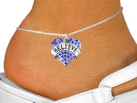 """<bR>                 EXCLUSIVELY OURS!!<BR>           AN ALLAN ROBIN DESIGN!!<BR>  CLICK HERE TO SEE 600+ EXCITING<BR>     CHANGES THAT YOU CAN MAKE!<BR>LEAD, NICKEL & CADMIUM FREE!!<BR>W1210SAK - BLUE CRYSTAL """"BELIEVE"""" <BR>          HEART CHARM & ANKLET <Br>        FROM $5.40 TO $9.85 �2012"""