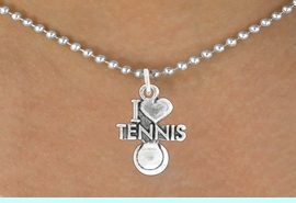 """<bR>               EXCLUSIVELY OURS!!<BR>         AN ALLAN ROBIN DESIGN!!<BR>CLICK HERE TO SEE 600+ EXCITING<BR>   CHANGES THAT YOU CAN MAKE!<BR>              LEAD & NICKEL FREE!!<BR>         W1019SN - """"I LOVE TENNIS""""<Br>  NECKLACE FROM $4.50 TO $8.35"""