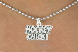 "<bR>               EXCLUSIVELY OURS!!<BR>         AN ALLAN ROBIN DESIGN!!<BR>CLICK HERE TO SEE 600+ EXCITING<BR>   CHANGES THAT YOU CAN MAKE!<BR>              LEAD & NICKEL FREE!!<BR>      W1026SN - ""HOCKEY CHICK""<Br>  NECKLACE FROM $4.50 TO $8.35"