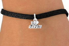 """<bR>               EXCLUSIVELY OURS!!<BR>         AN ALLAN ROBIN DESIGN!!<BR>CLICK HERE TO SEE 600+ EXCITING<BR>   CHANGES THAT YOU CAN MAKE!<BR>              LEAD & NICKEL FREE!!<BR>       W1038SB - """"I LOVE KARATE""""<Br>& BRACELET FROM $4.15 TO $8.00"""