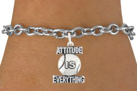 "<bR>                          EXCLUSIVELY OURS!!<BR>                   AN ALLAN ROBIN DESIGN!!<BR>           CLICK HERE TO SEE 600+ EXCITING<BR>              CHANGES THAT YOU CAN MAKE!<BR>                         LEAD & NICKEL FREE!!<BR>      W1047SB - ""ATTITUDE IS EVERYTHING"" <br>                    TENNIS BALL BRACELET<br>             FROM $4.15 TO $8.00 &#169;2011"