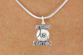 "<bR>                               EXCLUSIVELY OURS!!<BR>                        AN ALLAN ROBIN DESIGN!!<BR>                CLICK HERE TO SEE 600+ EXCITING<BR>                   CHANGES THAT YOU CAN MAKE!<BR>                              LEAD & NICKEL FREE!!<BR>           W1047SN - ""ATTITUDE IS EVERYTHING""<Br>                          TENNIS BALL NECKLACE <BR>                  FROM $4.50 TO $8.35 &#169;2011"