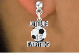 """<bR>                            EXCLUSIVELY OURS!!<BR>                      AN ALLAN ROBIN DESIGN!!<BR>             CLICK HERE TO SEE 600+ EXCITING<BR>                CHANGES THAT YOU CAN MAKE!<BR>                           LEAD & NICKEL FREE!!<BR>         W1049SE - """"ATTITUDE IS EVERYTHING""""<Br>SOCCER EARRINGS FROM $4.50 TO $8.35 �2011"""