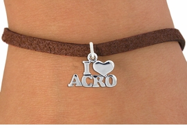 """<bR>                   EXCLUSIVELY OURS!!<BR>             AN ALLAN ROBIN DESIGN!!<BR>    CLICK HERE TO SEE 600+ EXCITING<BR>       CHANGES THAT YOU CAN MAKE!<BR>                  LEAD & NICKEL FREE!!<BR>   W1081SB - """"I LOVE ACRO"""" CHARM &<Br>BRACELET FROM $4.15 TO $8.00 �2011"""