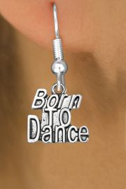 """<bR>                             EXCLUSIVELY OURS!!<BR>                       AN ALLAN ROBIN DESIGN!!<BR>              CLICK HERE TO SEE 600+ EXCITING<BR>                 CHANGES THAT YOU CAN MAKE!<BR>                            LEAD & NICKEL FREE!!<BR>           W1094SE - """"BORN TO DANCE"""" CHARM<Br>          EARRINGS FROM $4.50 TO $8.35 �2011"""