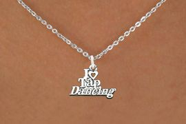 """<bR>                      EXCLUSIVELY OURS!!<BR>                AN ALLAN ROBIN DESIGN!!<BR>       CLICK HERE TO SEE 600+ EXCITING<BR>          CHANGES THAT YOU CAN MAKE!<BR>                     LEAD & NICKEL FREE!!<BR>   W1106SN - """"I HEART TAP DANCING"""" CHARM <Br>   & NECKLACE FROM $4.50 TO $8.35 �2011"""