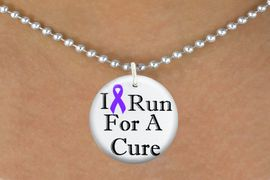 """<bR>                              EXCLUSIVELY OURS!!<BR>                        AN ALLAN ROBIN DESIGN!!<BR>               CLICK HERE TO SEE 600+ EXCITING<BR>                  CHANGES THAT YOU CAN MAKE!<BR>                             LEAD & NICKEL FREE!!<BR>  W1187SN - PURPLE RIBBON """"I RUN FOR A CURE""""  <Br>CHARM & NECKLACE FROM $4.50 TO $8.35 �2012"""