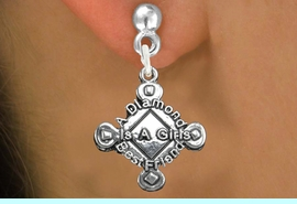 """<bR>               EXCLUSIVELY OURS!!<BR>         AN ALLAN ROBIN DESIGN!!<BR>CLICK HERE TO SEE 600+ EXCITING<BR>   CHANGES THAT YOU CAN MAKE!<BR>              LEAD & NICKEL FREE!! <BR>W293SE -  SOFTBALL CHARM EARRINGS <BR>"""" A DIAMOND IS A GIRLS BEST FRIEND""""  <BR>      FROM $4.50 TO $8.35 �2012"""