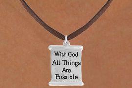 "<bR>               EXCLUSIVELY OURS!!<BR>         AN ALLAN ROBIN DESIGN!!<BR>CLICK HERE TO SEE 600+ EXCITING<BR>   CHANGES THAT YOU CAN MAKE!<BR>              LEAD & NICKEL FREE!!<BR>  W975SN - ""WITH GOD ALL THINGS<BR>           ARE POSSIBLE ""NECKLACE <Br>                FROM $4.50 TO $8.35"