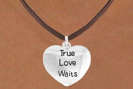 "<bR>               EXCLUSIVELY OURS!!<BR>         AN ALLAN ROBIN DESIGN!!<BR>CLICK HERE TO SEE 600+ EXCITING<BR>   CHANGES THAT YOU CAN MAKE!<BR>              LEAD & NICKEL FREE!!<BR>    W978SN - ""TRUE LOVE WAITS""<Br>  NECKLACE FROM $4.50 TO $8.35"