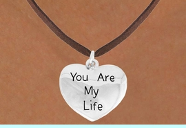"""<bR>               EXCLUSIVELY OURS!!<BR>         AN ALLAN ROBIN DESIGN!!<BR>CLICK HERE TO SEE 600+ EXCITING<BR>   CHANGES THAT YOU CAN MAKE!<BR>              LEAD & NICKEL FREE!!<BR>    W981SN - """"YOU ARE MY LIFE""""<Br>  NECKLACE FROM $4.50 TO $8.35"""
