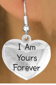 "<bR>               EXCLUSIVELY OURS!!<BR>         AN ALLAN ROBIN DESIGN!!<BR>CLICK HERE TO SEE 600+ EXCITING<BR>   CHANGES THAT YOU CAN MAKE!<BR>              LEAD & NICKEL FREE!!<BR>     W983SE - ""I AM YOURS FOREVER""<Br>  EARRINGS FROM $4.50 TO $8.35"