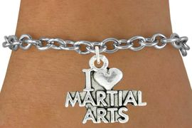 """<bR>               EXCLUSIVELY OURS!!<BR>         AN ALLAN ROBIN DESIGN!!<BR>CLICK HERE TO SEE 600+ EXCITING<BR>   CHANGES THAT YOU CAN MAKE!<BR>              LEAD & NICKEL FREE!!<BR>W991SB - """"I LOVE MARTIAL ARTS""""<Br>& BRACELET FROM $4.15 TO $8.00"""