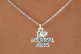 """<bR>               EXCLUSIVELY OURS!!<BR>         AN ALLAN ROBIN DESIGN!!<BR>CLICK HERE TO SEE 600+ EXCITING<BR>   CHANGES THAT YOU CAN MAKE!<BR>              LEAD & NICKEL FREE!!<BR>W991SN - """"I LOVE MARTIAL ARTS""""<Br>  NECKLACE FROM $4.50 TO $8.35"""