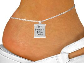 """<bR>               EXCLUSIVELY OURS!!<BR>         AN ALLAN ROBIN DESIGN!!<BR>CLICK HERE TO SEE 600+ EXCITING<BR>   CHANGES THAT YOU CAN MAKE!<BR>              LEAD & NICKEL FREE!!<BR>W994SAK - """"IF I BELIEVE IT, CAN DO IT!""""<Br>     ANKLET FROM $3.35 TO $8.00"""