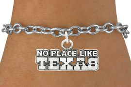 "<bR>               EXCLUSIVELY OURS!!<BR>         AN ALLAN ROBIN DESIGN!!<BR>CLICK HERE TO SEE 600+ EXCITING<BR>   CHANGES THAT YOU CAN MAKE!<BR>              LEAD & NICKEL FREE!!<BR>W995SB - ""NO PLACE LIKE TEXAS"" <Br>   & BRACELET FROM $4.15 TO $8.00"