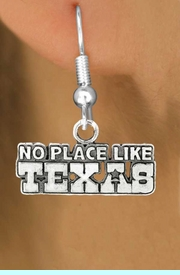 """<bR>               EXCLUSIVELY OURS!!<BR>         AN ALLAN ROBIN DESIGN!!<BR>CLICK HERE TO SEE 600+ EXCITING<BR>   CHANGES THAT YOU CAN MAKE!<BR>              LEAD & NICKEL FREE!!<BR> W995SE - """"NO PLACE LIKE TEXAS""""<Br>  EARRINGS FROM $4.50 TO $8.35"""