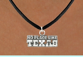 """<bR>               EXCLUSIVELY OURS!!<BR>         AN ALLAN ROBIN DESIGN!!<BR>CLICK HERE TO SEE 600+ EXCITING<BR>   CHANGES THAT YOU CAN MAKE!<BR>              LEAD & NICKEL FREE!!<BR>  W995SN - """"NO PLACE LIKE TEXAS""""<Br>  NECKLACE FROM $4.50 TO $8.35"""