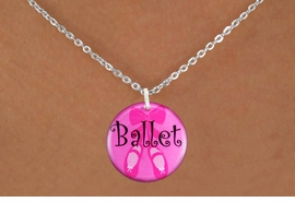 "<bR>         EXCLUSIVELY OURS!! <BR>       AN ALLAN ROBIN DESIGN!! <BR>           LEAD & NICKEL FREE!! <BR> W1228SN - PINK ""BALLET"" SHOES <BR>          DISK CHARM NECKLACE <br>       AS LOW AS $4.55"