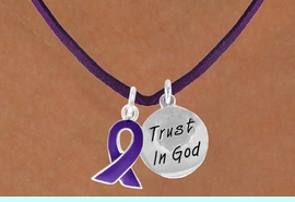 """<BR>              """"EXCLUSIVELY OURS""""<bR>          AN ALLAN ROBIN DESIGN<Br>             LEAD & NICKEL FREE!!<Br>  W13646N - PURPLE AWARENESS<Br>RIBBON & """"TRUST IN GOD"""" CIRCLE<Br>   ON A PURPLE SUEDE NECKLACE<Br>                  AS LOW AS $4.15"""