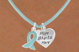 """<BR>                """"EXCLUSIVELY OURS""""<bR>             AN ALLAN ROBIN DESIGN<Br>               LEAD & NICKEL FREE!!<Br>       W13659N - TEAL AWARENESS<Br>    RIBBON & """"HOPE STARTS HERE""""<Br>HEART ON A TEAL SUEDE NECKLACE<Br>                    AS LOW AS $4.15"""