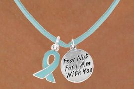"""<BR>          """"EXCLUSIVELY OURS""""<bR>      AN ALLAN ROBIN DESIGN<Br>        LEAD & NICKEL FREE!!<Br>W13661N - TEAL AWARENESS<Br>  RIBBON & """"I AM WITH YOU""""<Br> ON A TEAL SUEDE NECKLACE<BR>              AS LOW AS $4.15"""
