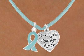 """<BR>              """"EXCLUSIVELY OURS""""<bR>          AN ALLAN ROBIN DESIGN<Br>            LEAD & NICKEL FREE!!<Br>   W13665N - TEAL AWARENESS<Br>RIBBON & """"STRENGTH COURAGE<Br> FAITH"""" HEART ON A TEAL SUEDE<Br>      NECKLACE AS LOW AS $4.15"""