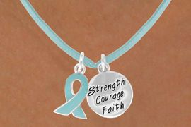 """<BR>          """"EXCLUSIVELY OURS""""<bR>      AN ALLAN ROBIN DESIGN<Br>          LEAD & NICKEL FREE!!<Br>   W13671N - TEAL AWARENESS<Br>RIBBON & """"STRENGTH COURAGE<Br>        FAITH"""" ON A TEAL SUEDE<BR>     NECKLACE AS LOW AS $4.15"""