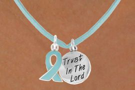 """<BR>              """"EXCLUSIVELY OURS""""<bR>          AN ALLAN ROBIN DESIGN<Br>              LEAD & NICKEL FREE!!<Br>       W13673N - TEAL AWARENESS<Br>    RIBBON & """"TRUST IN THE LORD""""<Br>CIRCLE ON A TEAL SUEDE NECKLACE<Br>                     AS LOW AS $4.15"""